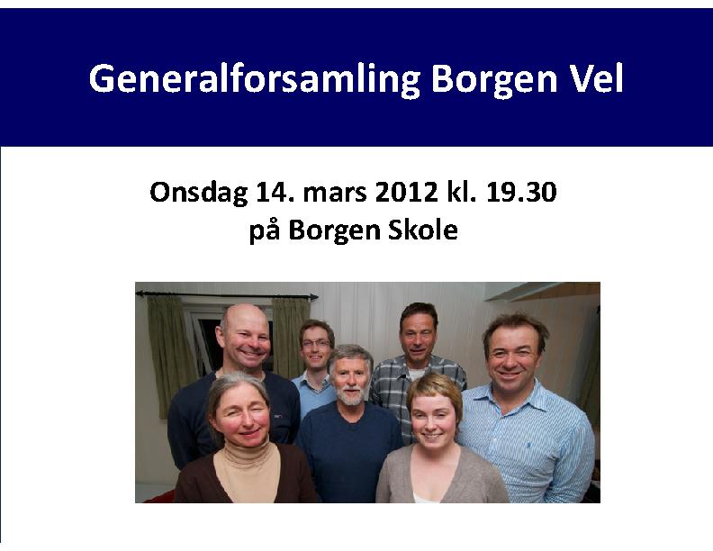 BV 2012 Årsmøte – årsmelding