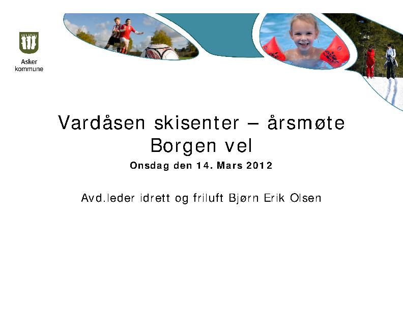 BV 2012 Årsmøte – Vardåsen Skisenter